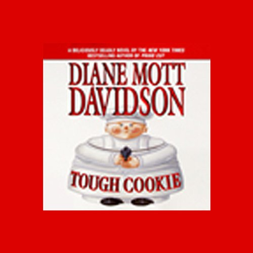 Tough Cookie                   By:                                                                                                                                 Diane Mott Davidson                               Narrated by:                                                                                                                                 Cherry Jones                      Length: 5 hrs and 12 mins     Not rated yet     Overall 0.0