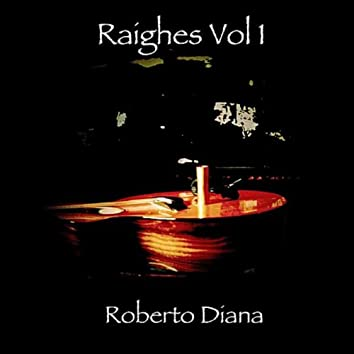 Raighes, Vol. 1