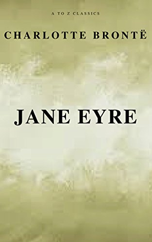 Jane Eyre (Free AudioBook) (A to Z Classics) (English Edition)