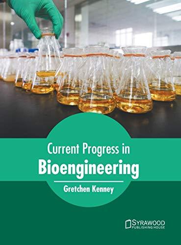 Current Progress in Bioengineering