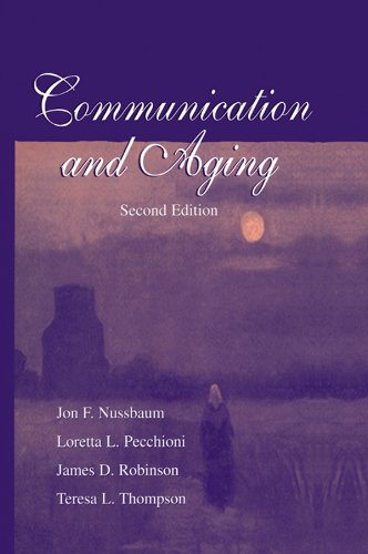 Communication and Aging (Routledge Communication Series) (English Edition)