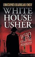 "White House Usher: ""Who Killed the President?"""