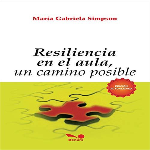 Diseño de la portada del título Resilencia en El Aula