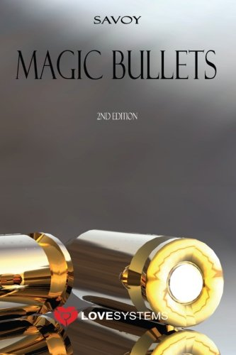 Magic Bullets: 2nd Edition