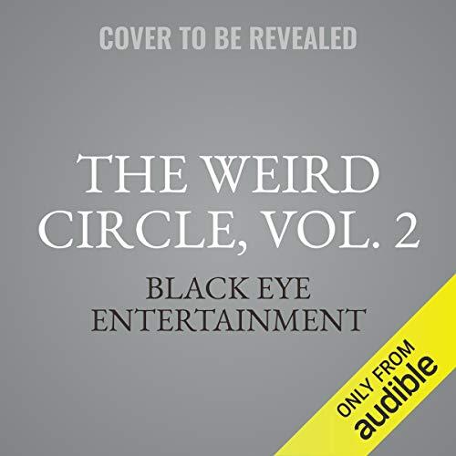 The Weird Circle, Vol. 2 audiobook cover art
