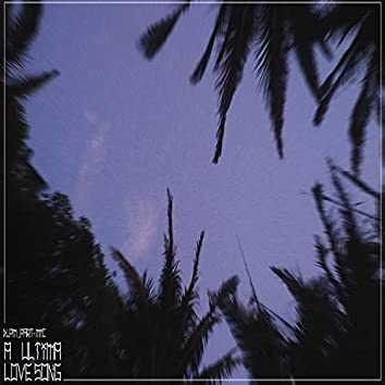 Última Love Song
