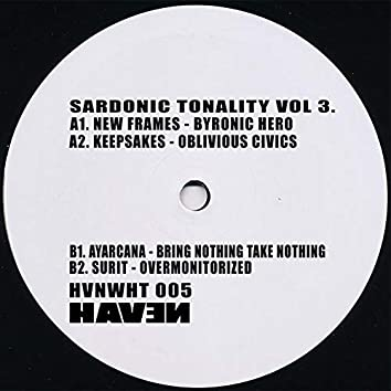 Sardonic Tonality Vol. 3