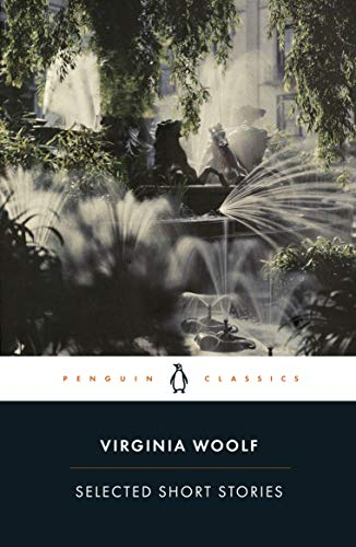 Selected Short Stories: Virginia Woolf
