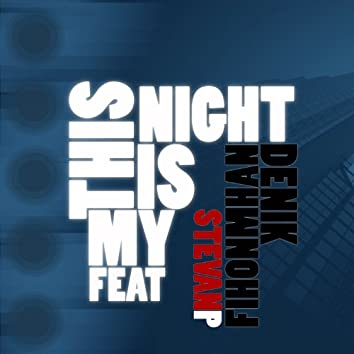 This Is My Night (feat. Stevan P)