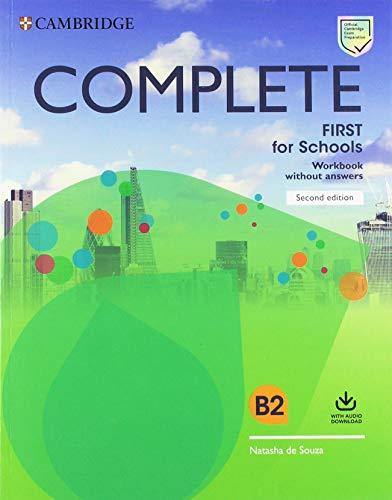 Complete First for schools. Workbook without answers. Per le Scuole superiori. Con Audio