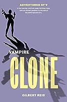 Vampire Clone (The Adventures of V)