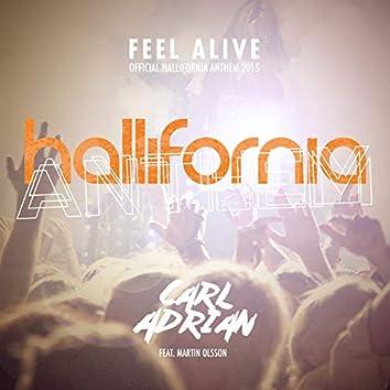 Feel Alive (Official Hallifornia Anthem 2015)