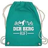 Après Ski - Der Berg ruft - weiß - Unisize - Türkis - the mountains are calling - WM110 - Turnbeutel und Stoffbeutel aus Baumwolle