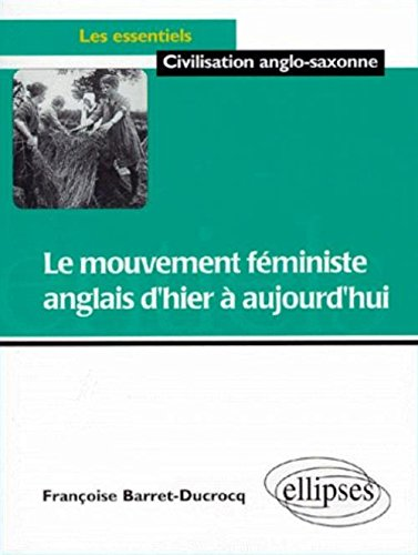 Le mouvement féministe anglais d'hier à aujourd'hui