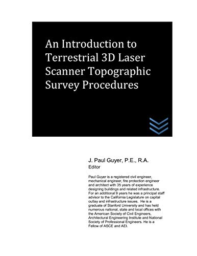 An Introduction to Terrestrial 3D Laser Scanner Topographic Survey Procedures
