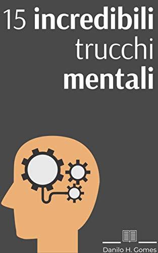 scaricare-20-incredibili-trucchi-mentali-pdf-gratuito.pdf