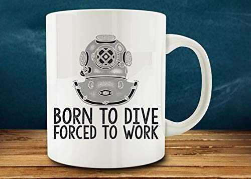 N\A Regalo de Buceo | Taza del submarinista de  Primavera! Nacido para bucear, Taza Forzada a Trabajar, Taza Divertida del Buzo