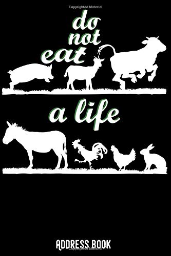 Do not eat life: Address book / phone & contact book: All contacts at a glance - 120 pages in alphabetical order / size 6x9