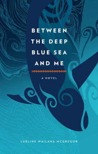 Between the Deep Blue Sea and Me (English Edition)