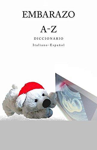 EMBARAZO A-Z Diccionario Italiano - Espanol (Spanish Edition)