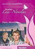 LESE-NOVELAS A1 Franz, München. Libro: Franz, Munchen - Leseheft (Lecturas Aleman)