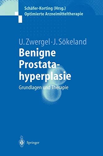 Benigne Prostatahyperplasie. Grundlagen und Therapie