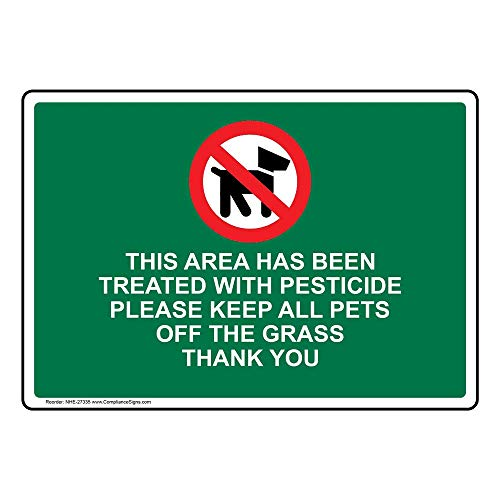 This Area Has Been Treated with Pesticide Please Keep All Pets Off The...