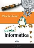 Informática para ESO y Bachillerato (Guadalinex)