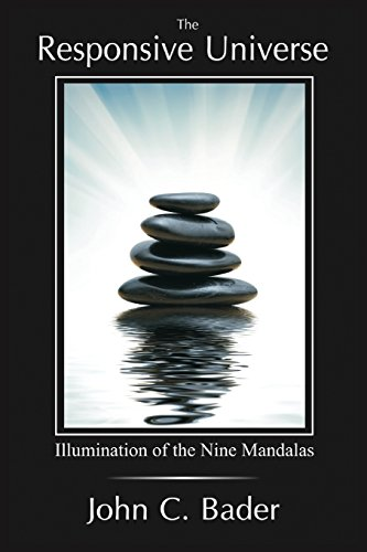 Compare Textbook Prices for The Responsive Universe: Illumination of the Nine Mandalas  ISBN 9781938459283 by Bader, John C.