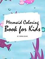 Mermaid Coloring Book for Kids (Large Hardcover Coloring Book for Children)