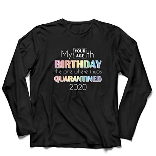 lepni.me Camiseta de Manga Larga para Hombre Distanciamiento Social 2020 Regalo de Feliz Cumpleaños de Cuarentena Personalizado (X-Large Negro Multicolor)