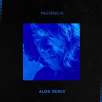 Paciência (Alok Remix)