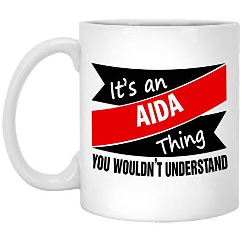 N\A Text benutzerdefinierte Tasse für Kinder - Es ist eine AIDA-Sache - personalisierte Kaffeetassen für ihn, sie an Weihnachten - weiße Keramik