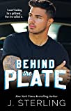 Behind the Plate: A New Adult Sports Romance (The Boys of Baseball Book 2)