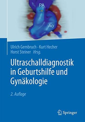 Ultraschalldiagnostik in Geburtshilfe und Gynäkologie