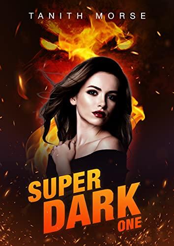 Super Dark 1 (Super Dark Trilogy)