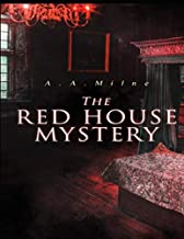 The Red House Mystery: (Annotated)