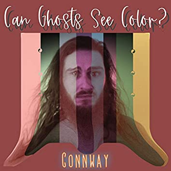 Can Ghosts See Color?