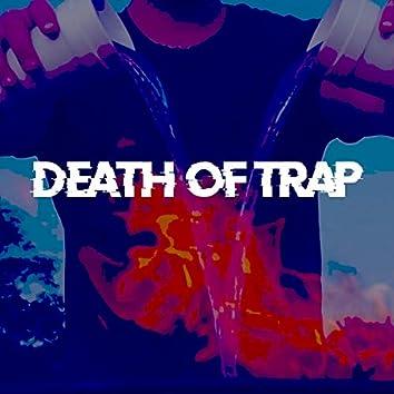 Death of Trap