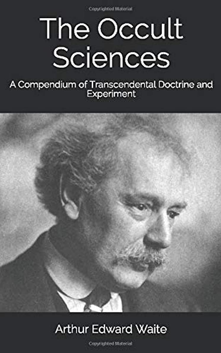 言語学外側前置詞The Occult Sciences: A Compendium of Transcendental Doctrine and Experiment