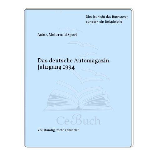Das deutsche Automagazin. Jahrgang 1994