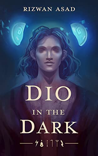 Dio in the Dark by [Rizwan Asad]