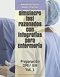 Simulacro test razonados con infografías para Enfermería: Preparación OPE/ EIR. Vol. 1