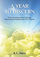 A Year To Discern