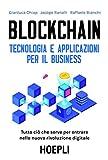Blockchain. Tecnologia e applicazioni per il business...