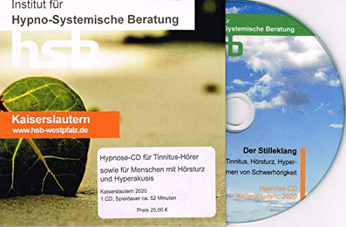 Hypnose Audio CD für Tinnitus-Hörer - und für Menschen mit Hörsturz und Hyperakusis zur Behandlung bei Geräuschüberempfindlichkeit Audio CD - Hörbuch