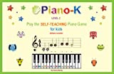 Piano-K. Play the Self-Teaching Piano Game for Kids. Level 2