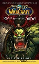 Rise of the Horde[WOW RISE OF THE HORDE][Mass Market Paperback]