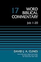 Job 1-20, Volume 17 (Word Biblical Commentary) by David J. A. Clines(2015-04-07)