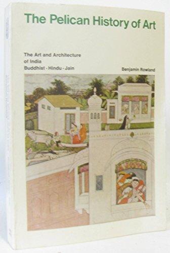 The Art and Architecture of India: Buddhist, Hindu, Jain (Hist of Art)